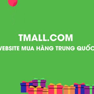 Cách thức mua hàng trên Tmall rất dễ dàng từ A tới Z